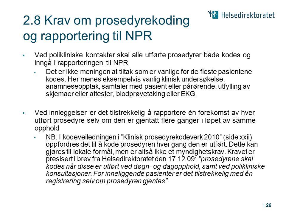 2.8 Krav om prosedyrekoding og rapportering til NPR