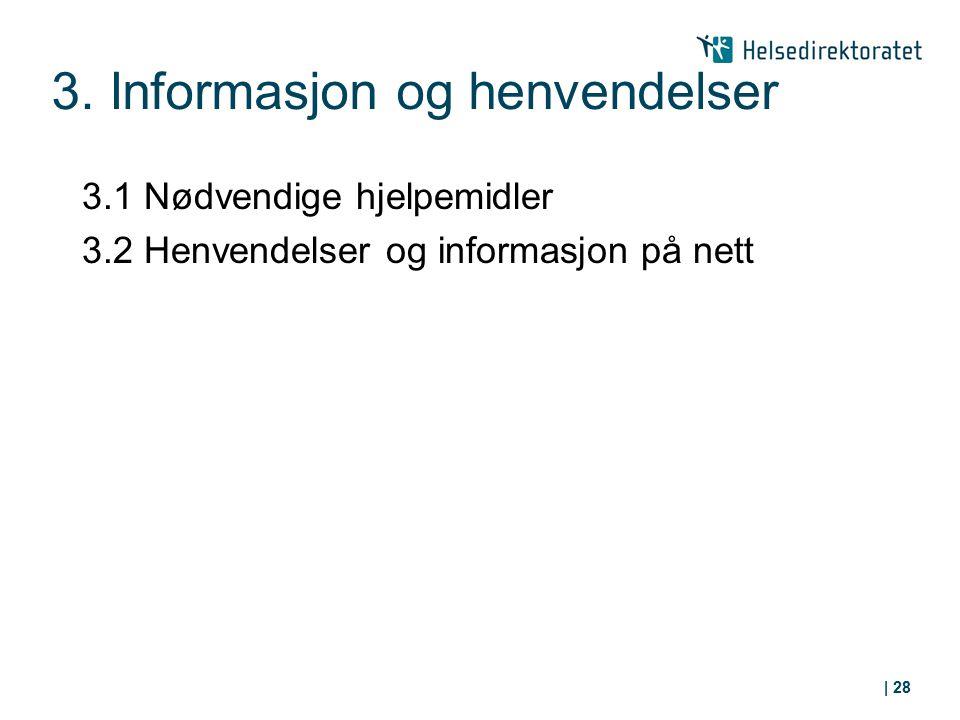 3. Informasjon og henvendelser