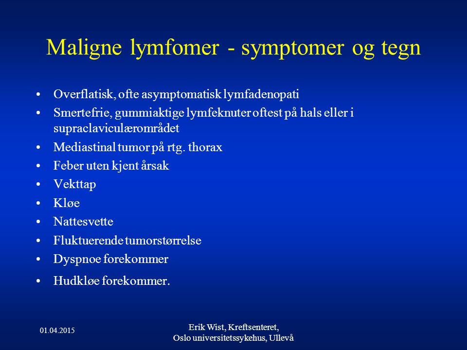 Maligne lymfomer - symptomer og tegn
