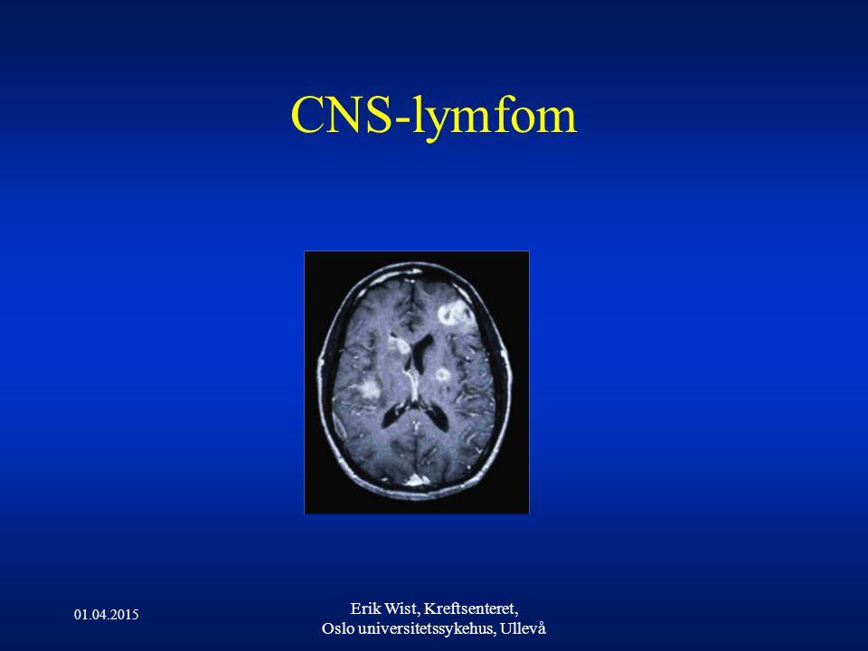 CNS-lymfom Erik Wist, Kreftsenteret, Oslo universitetssykehus, Ullevå