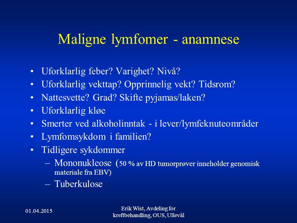 Maligne lymfomer - anamnese