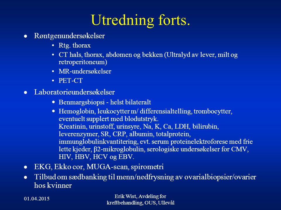 Erik Wist, Avdeling for kreftbehandling, OUS, Ullevål
