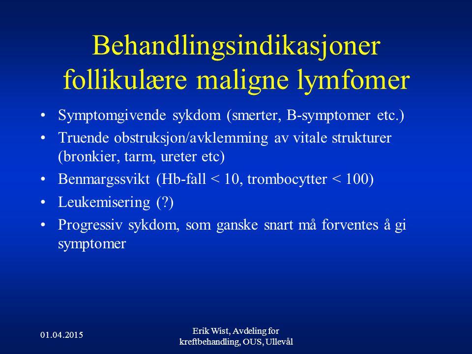 Behandlingsindikasjoner follikulære maligne lymfomer
