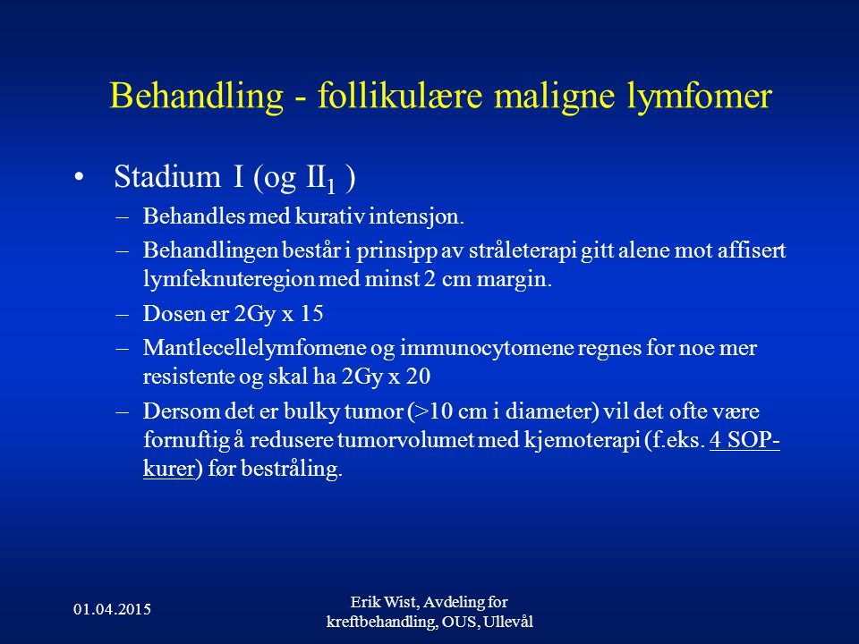 Behandling - follikulære maligne lymfomer