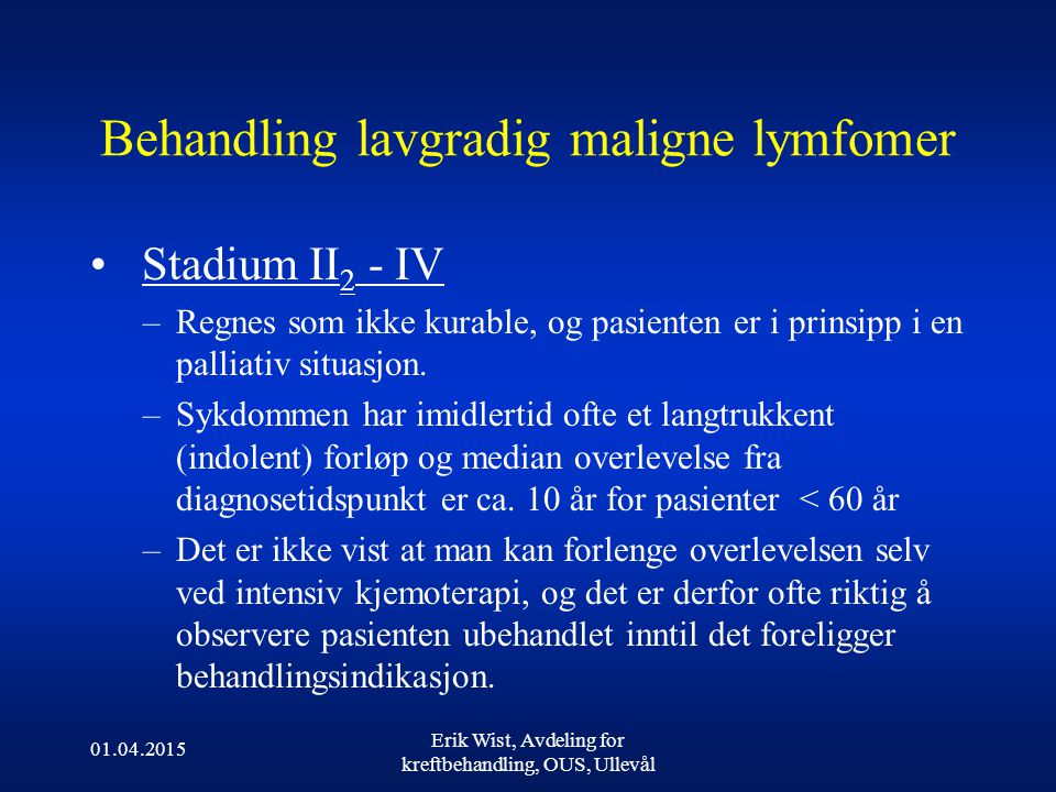 Behandling lavgradig maligne lymfomer