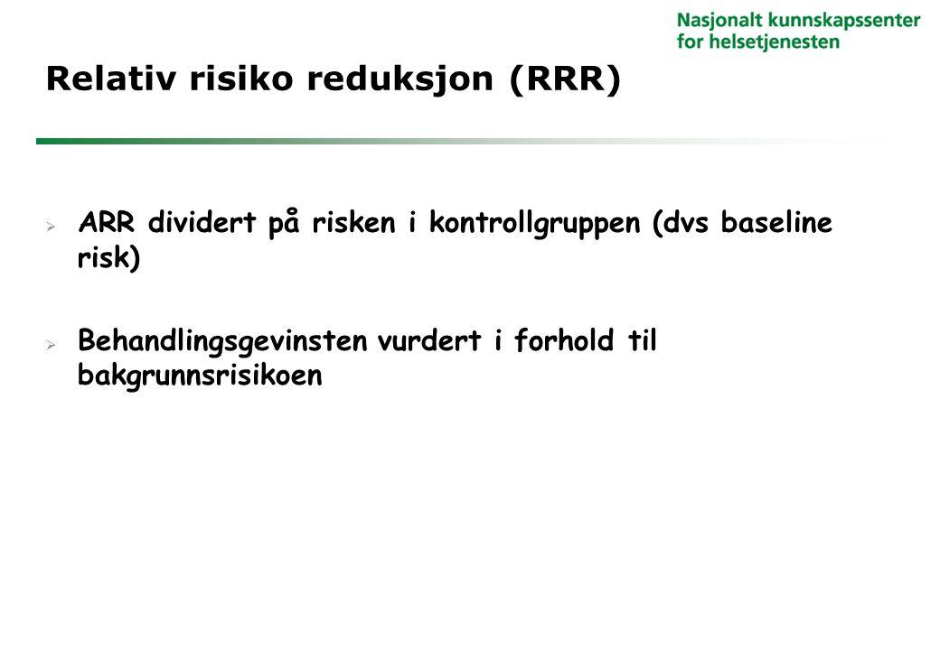 Relativ risiko reduksjon (RRR)