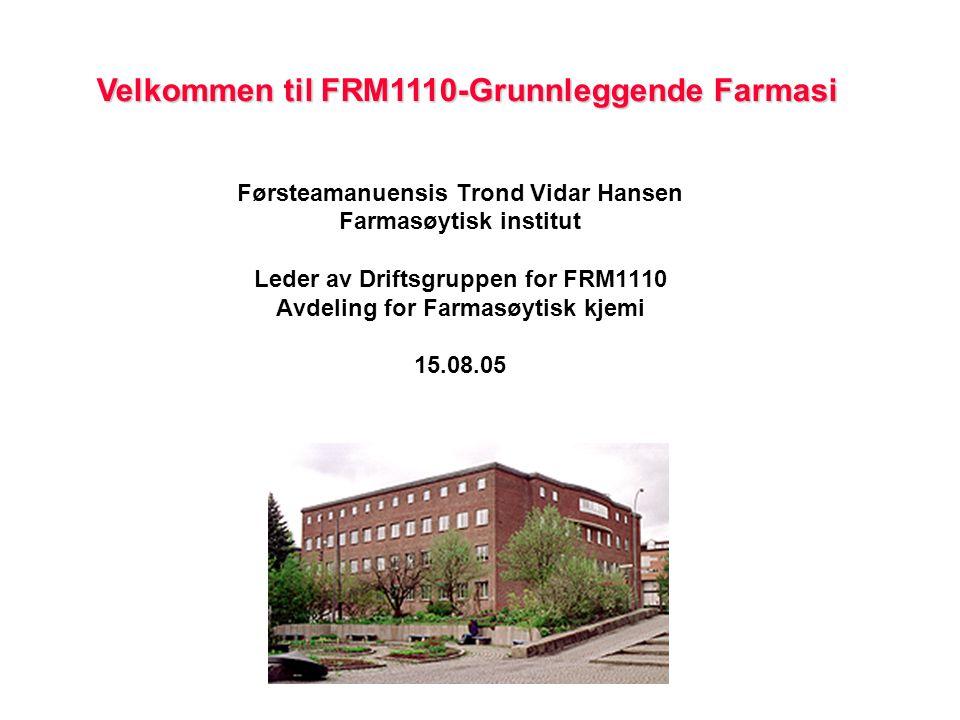 Velkommen til FRM1110-Grunnleggende Farmasi