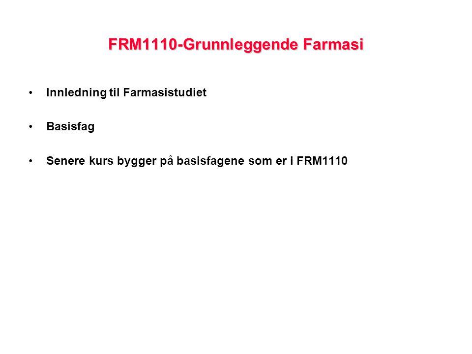 FRM1110-Grunnleggende Farmasi