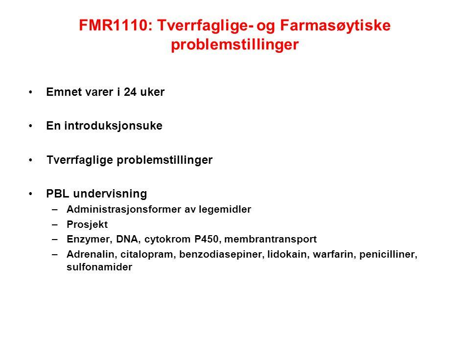 FMR1110: Tverrfaglige- og Farmasøytiske problemstillinger