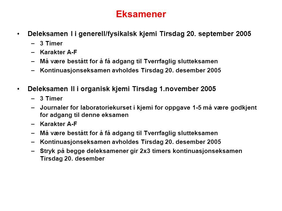 Eksamener Deleksamen I i generell/fysikalsk kjemi Tirsdag 20. september 2005. 3 Timer. Karakter A-F.