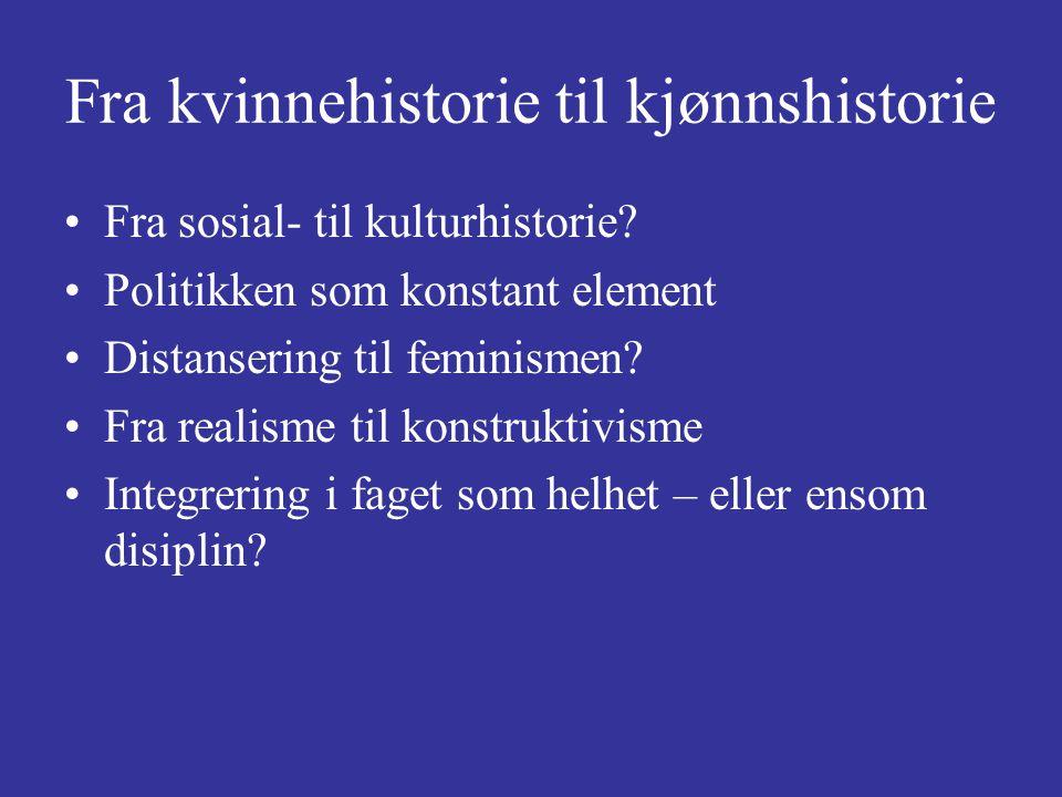 Fra kvinnehistorie til kjønnshistorie