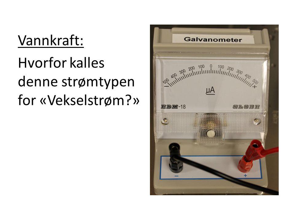 Vannkraft: Hvorfor kalles denne strømtypen for «Vekselstrøm »