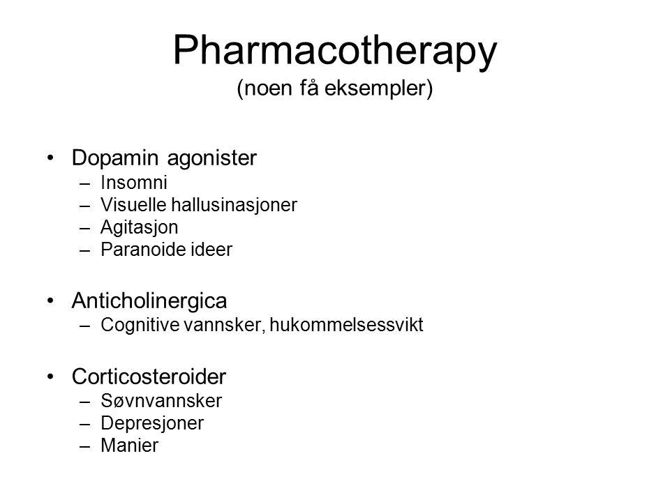 Pharmacotherapy (noen få eksempler)