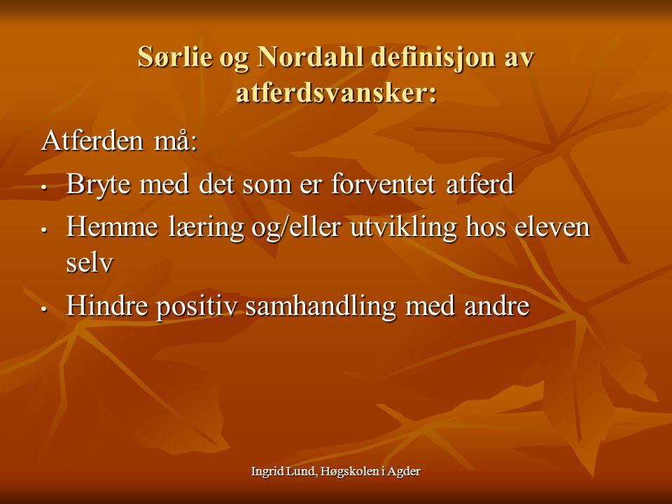 Sørlie og Nordahl definisjon av atferdsvansker: