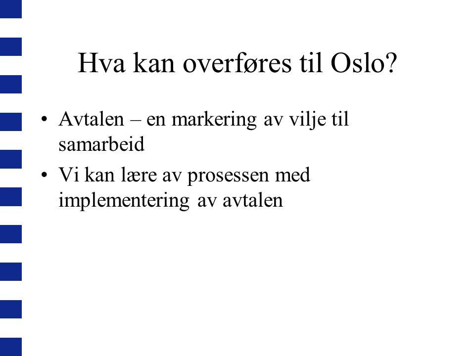 Hva kan overføres til Oslo