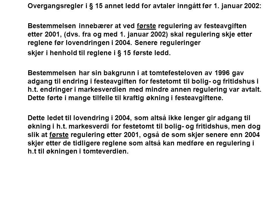 Overgangsregler i § 15 annet ledd for avtaler inngått før 1