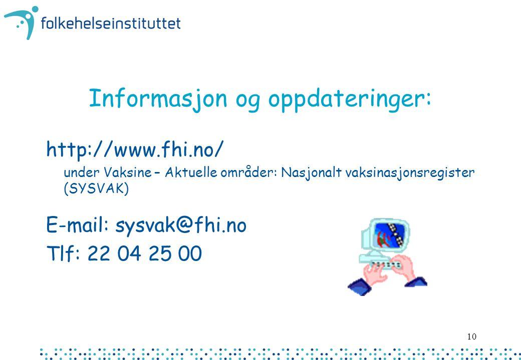 Informasjon og oppdateringer: