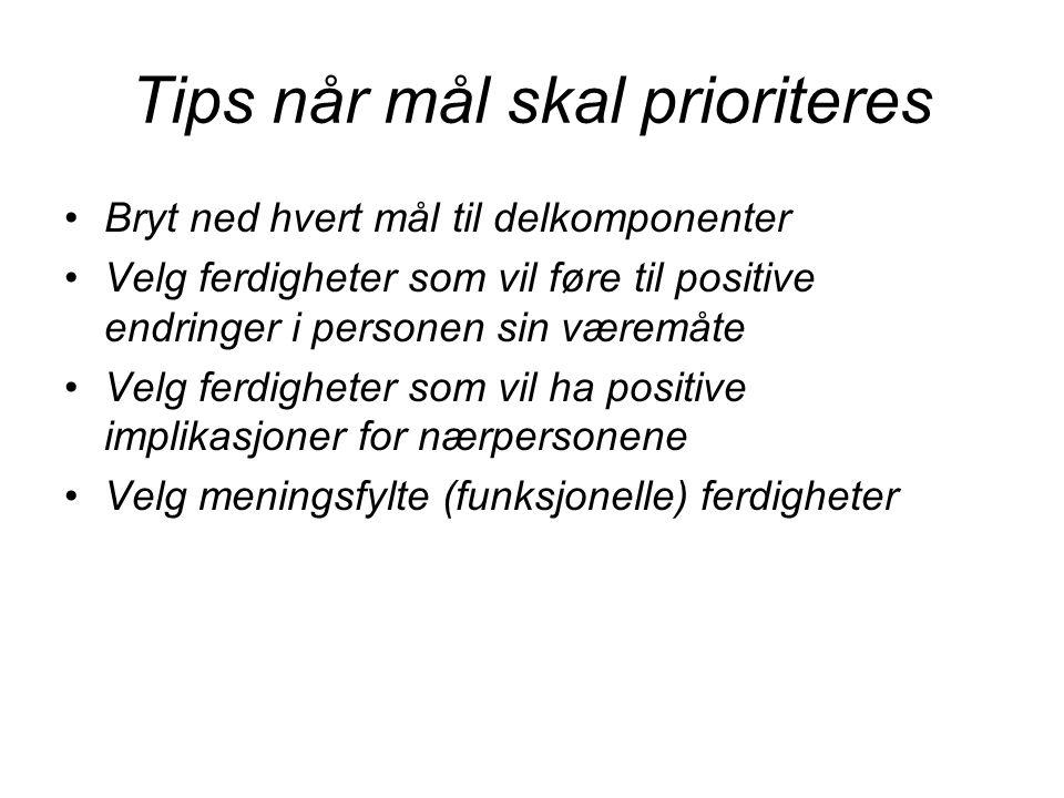 Tips når mål skal prioriteres