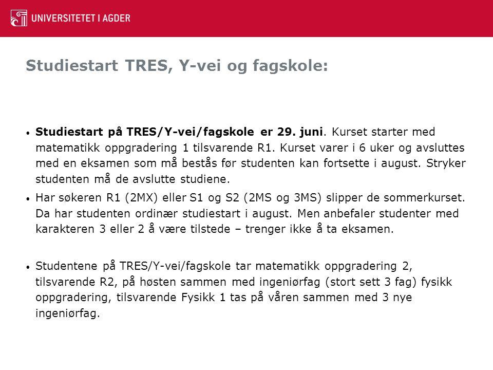 Studiestart TRES, Y-vei og fagskole: