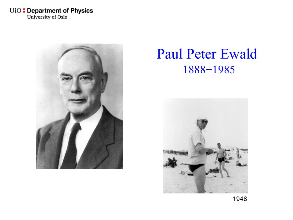 Paul Peter Ewald 1888−1985 1948