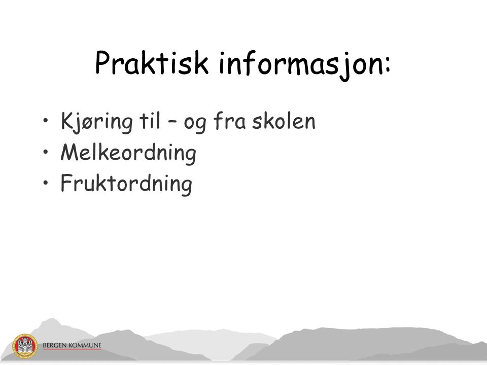 Praktisk informasjon: