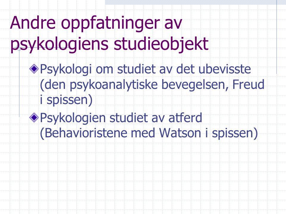 Andre oppfatninger av psykologiens studieobjekt