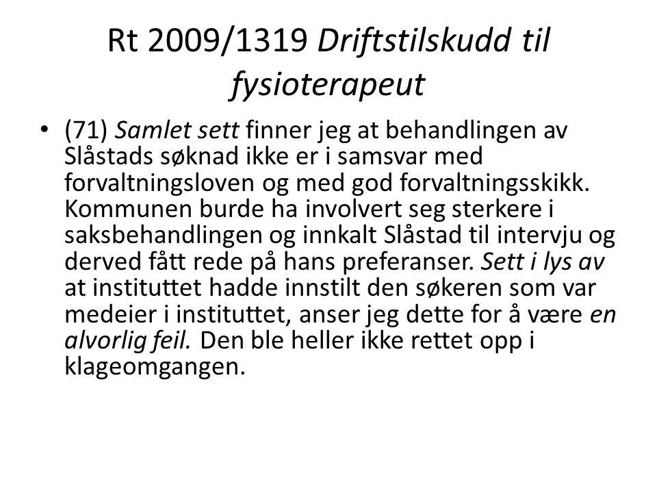 Rt 2009/1319 Driftstilskudd til fysioterapeut