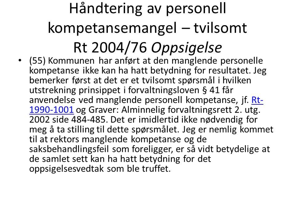 Håndtering av personell kompetansemangel – tvilsomt Rt 2004/76 Oppsigelse