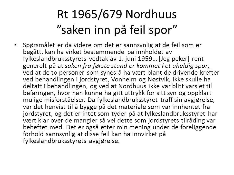 Rt 1965/679 Nordhuus saken inn på feil spor