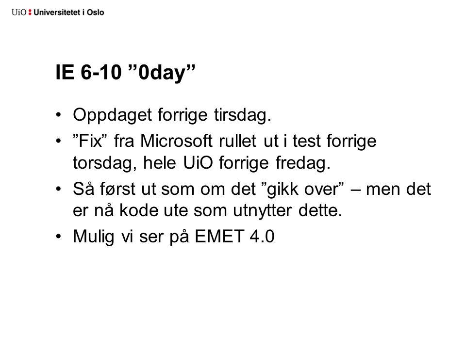 IE 6-10 0day Oppdaget forrige tirsdag.