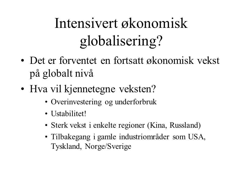 Intensivert økonomisk globalisering