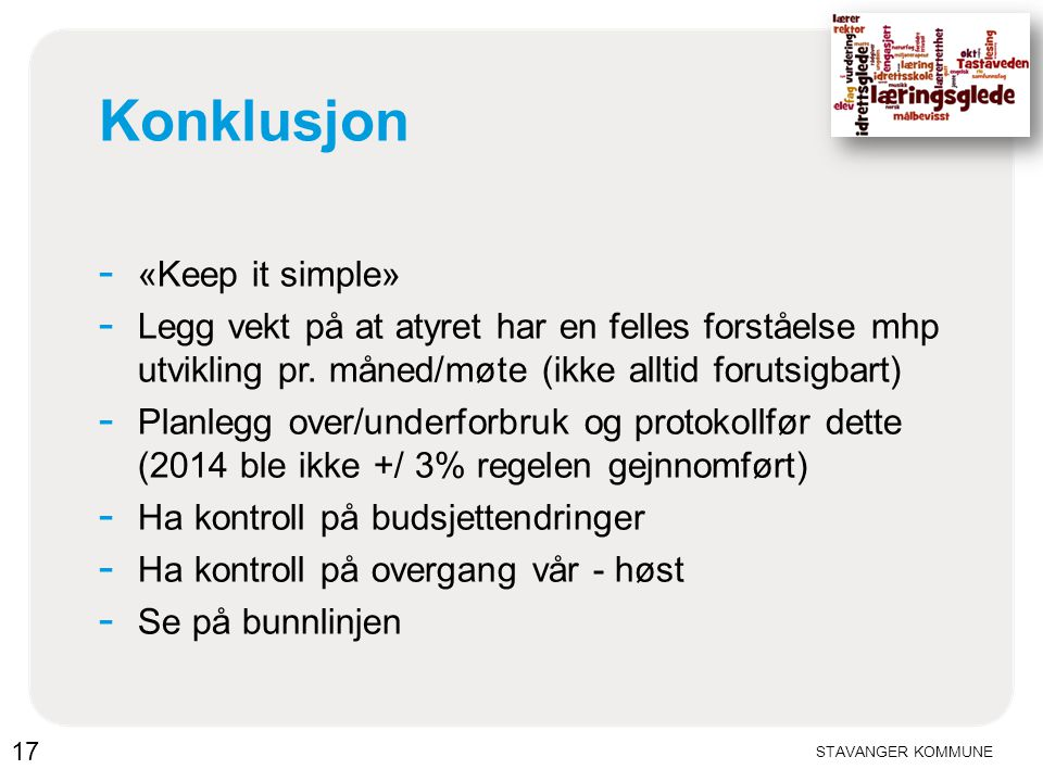 Konklusjon «Keep it simple»