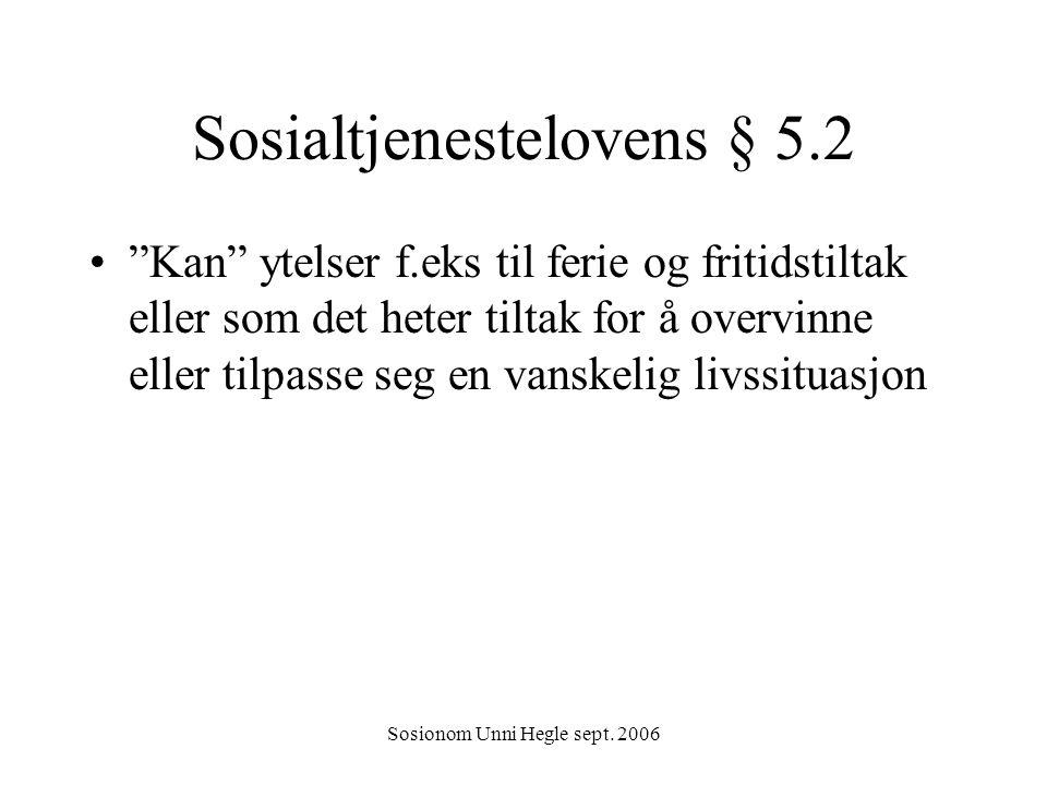 Sosialtjenestelovens § 5.2