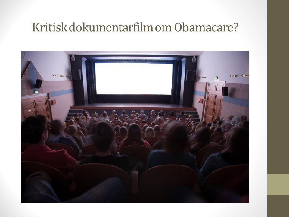 Kritisk dokumentarfilm om Obamacare