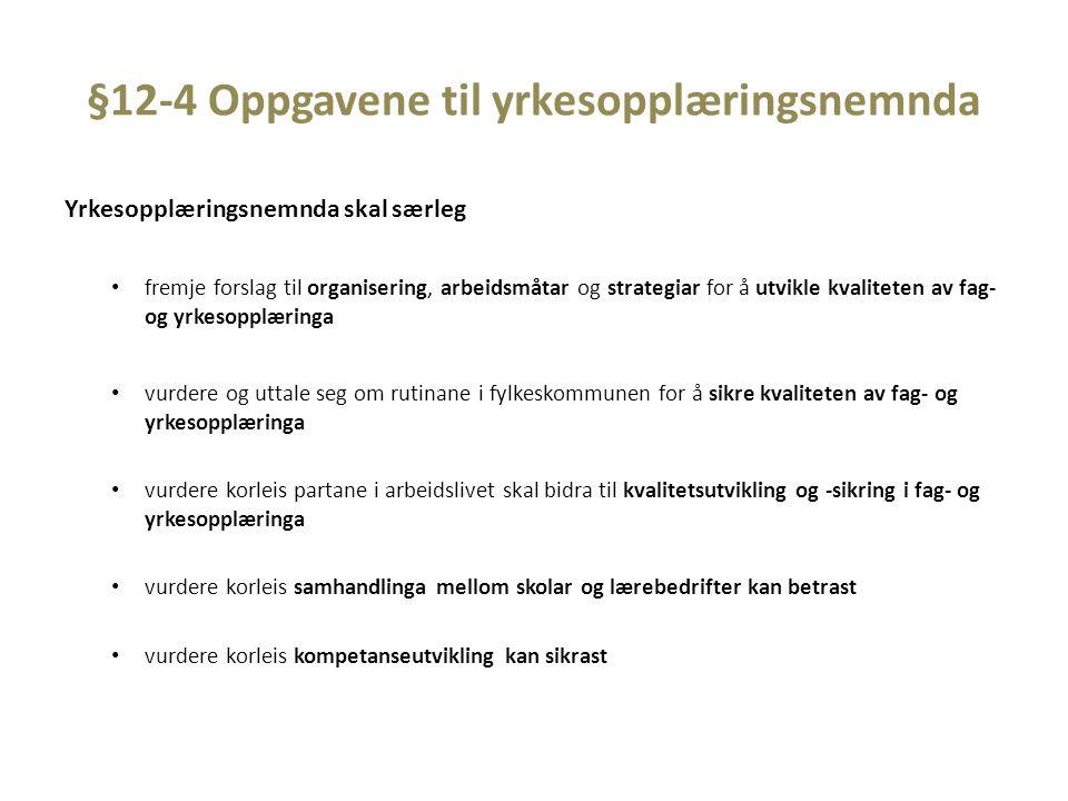§12-4 Oppgavene til yrkesopplæringsnemnda