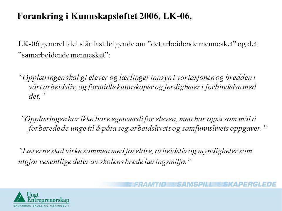 Forankring i Kunnskapsløftet 2006, LK-06,