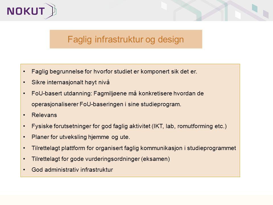 Faglig infrastruktur og design