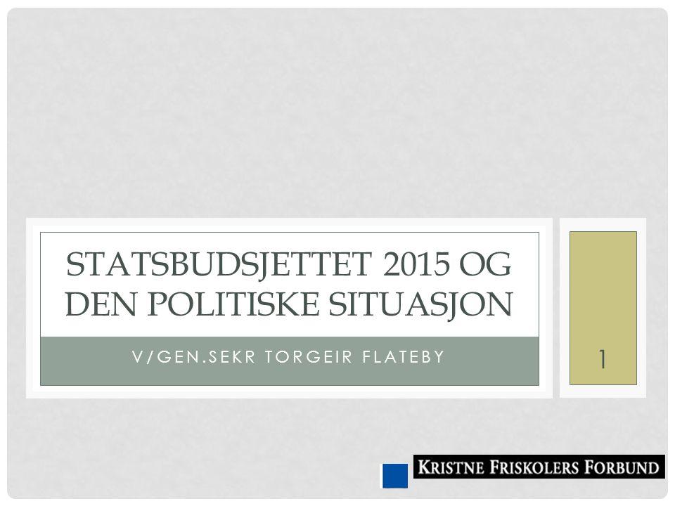 Statsbudsjettet 2015 og den politiske situasjon