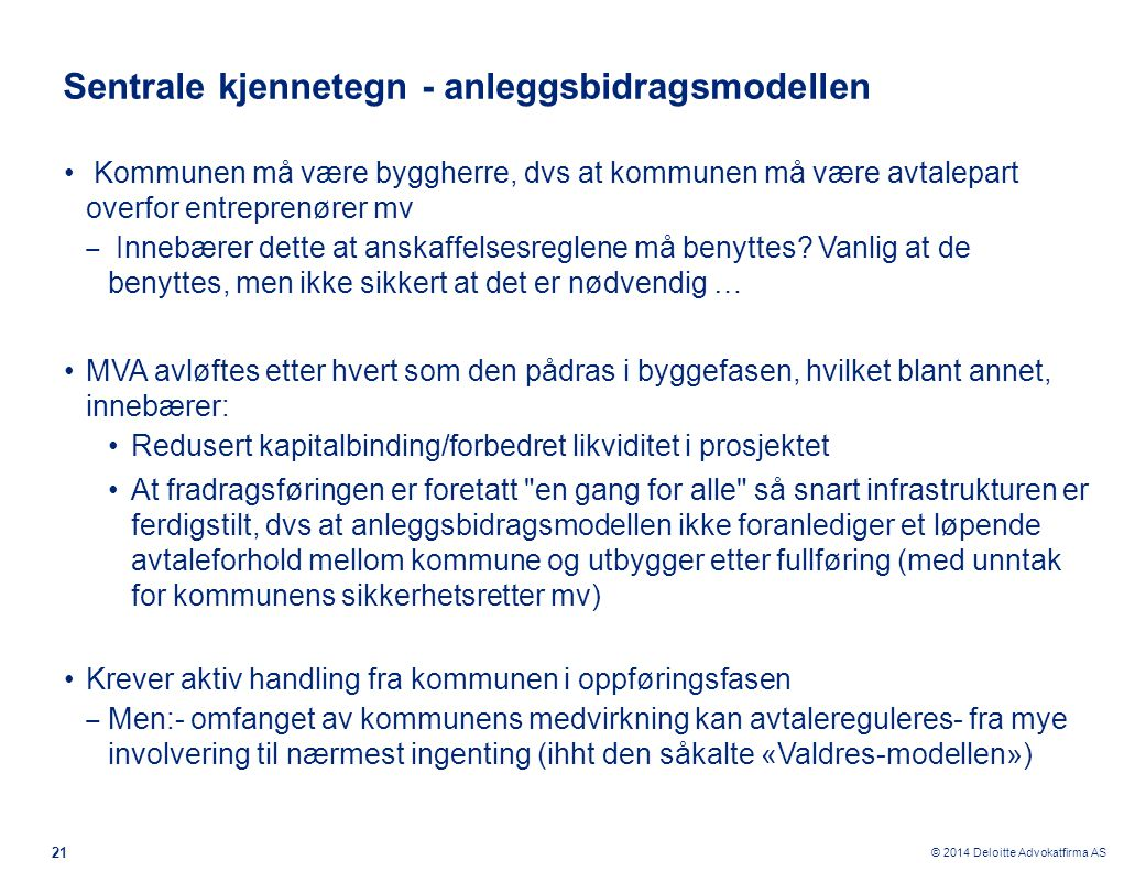 Sentrale kjennetegn - anleggsbidragsmodellen