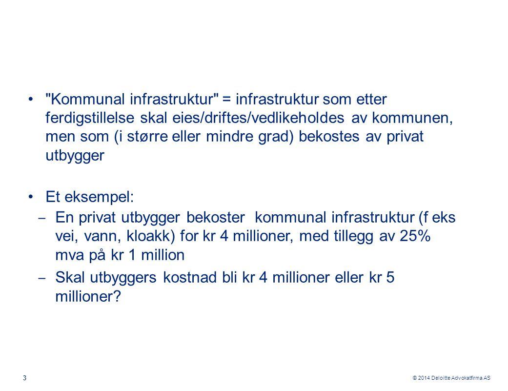 Kommunal infrastruktur = infrastruktur som etter ferdigstillelse skal eies/driftes/vedlikeholdes av kommunen, men som (i større eller mindre grad) bekostes av privat utbygger