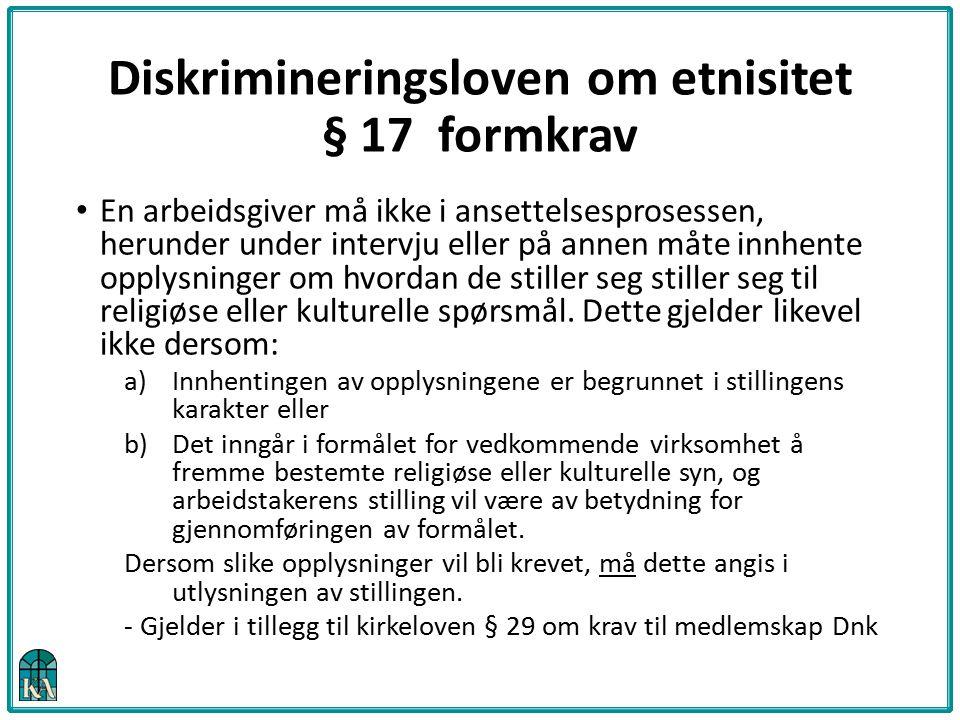 Diskrimineringsloven om etnisitet § 17 formkrav