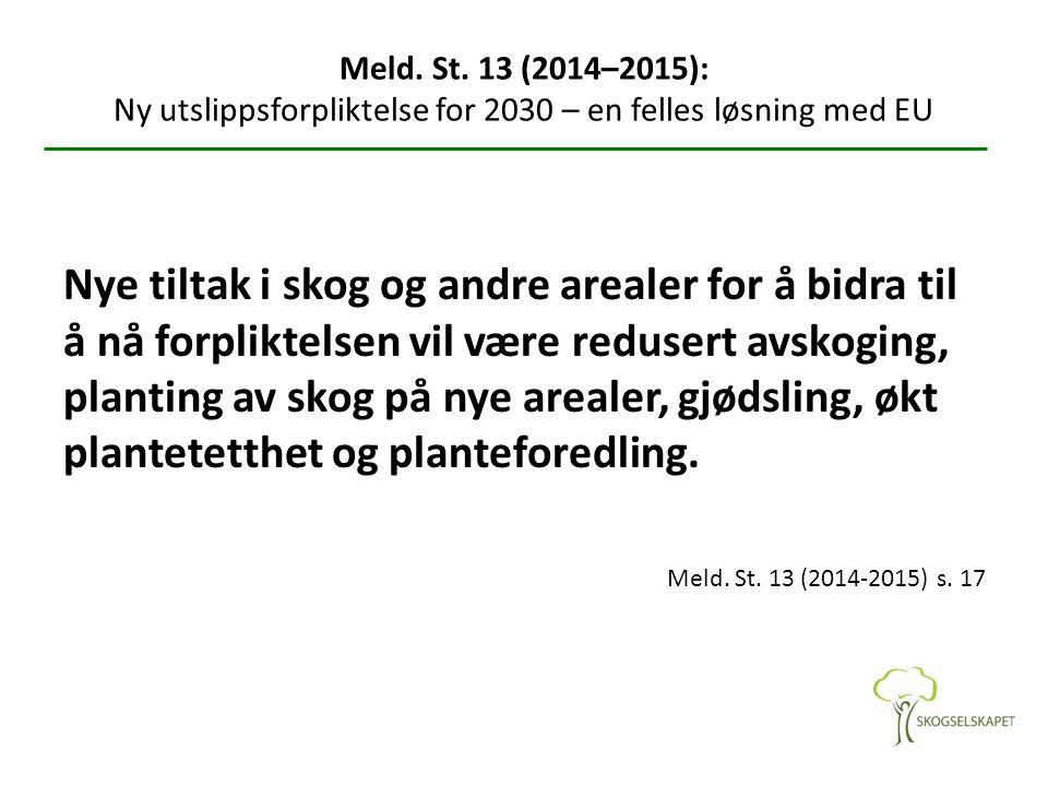 Meld. St. 13 (2014–2015): Ny utslippsforpliktelse for 2030 – en felles løsning med EU