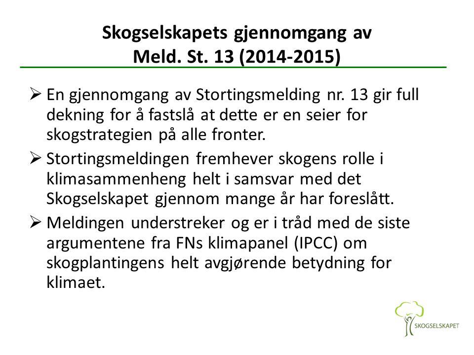 Skogselskapets gjennomgang av Meld. St. 13 (2014-2015)