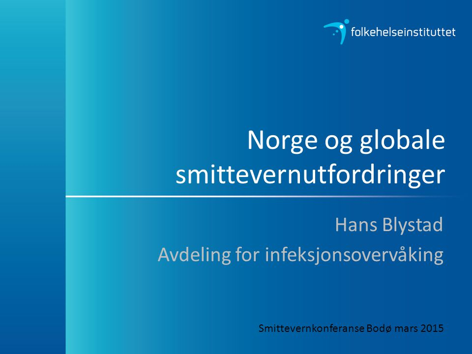 Norge og globale smittevernutfordringer