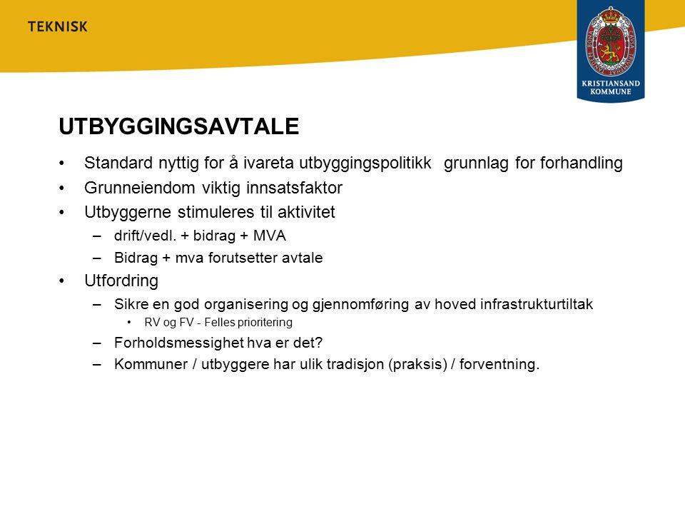 UTBYGGINGSAVTALE Standard nyttig for å ivareta utbyggingspolitikk grunnlag for forhandling. Grunneiendom viktig innsatsfaktor.