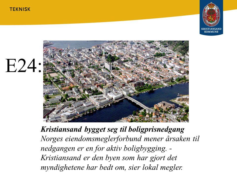 E24: Kristiansand bygget seg til boligprisnedgang