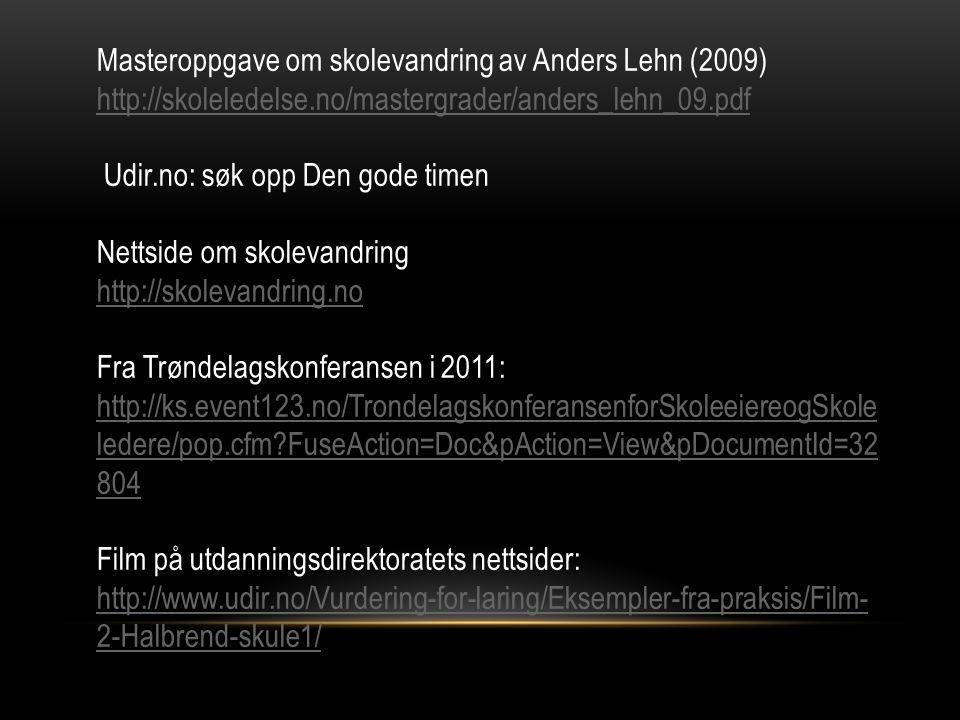 Masteroppgave om skolevandring av Anders Lehn (2009)