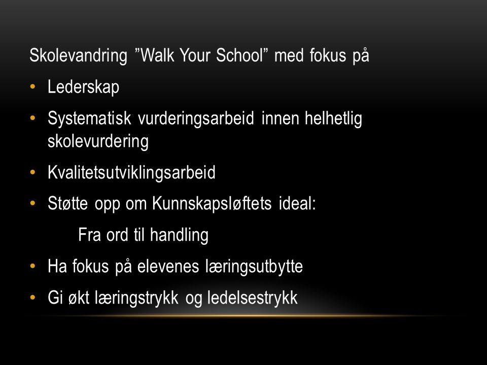 Skolevandring Walk Your School med fokus på