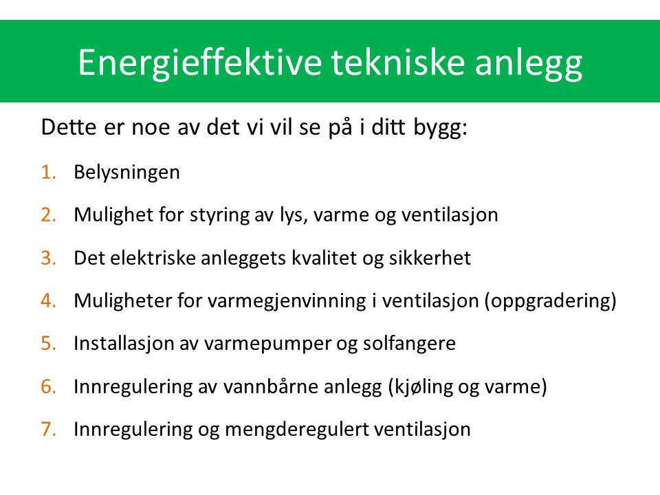 Energieffektive tekniske anlegg