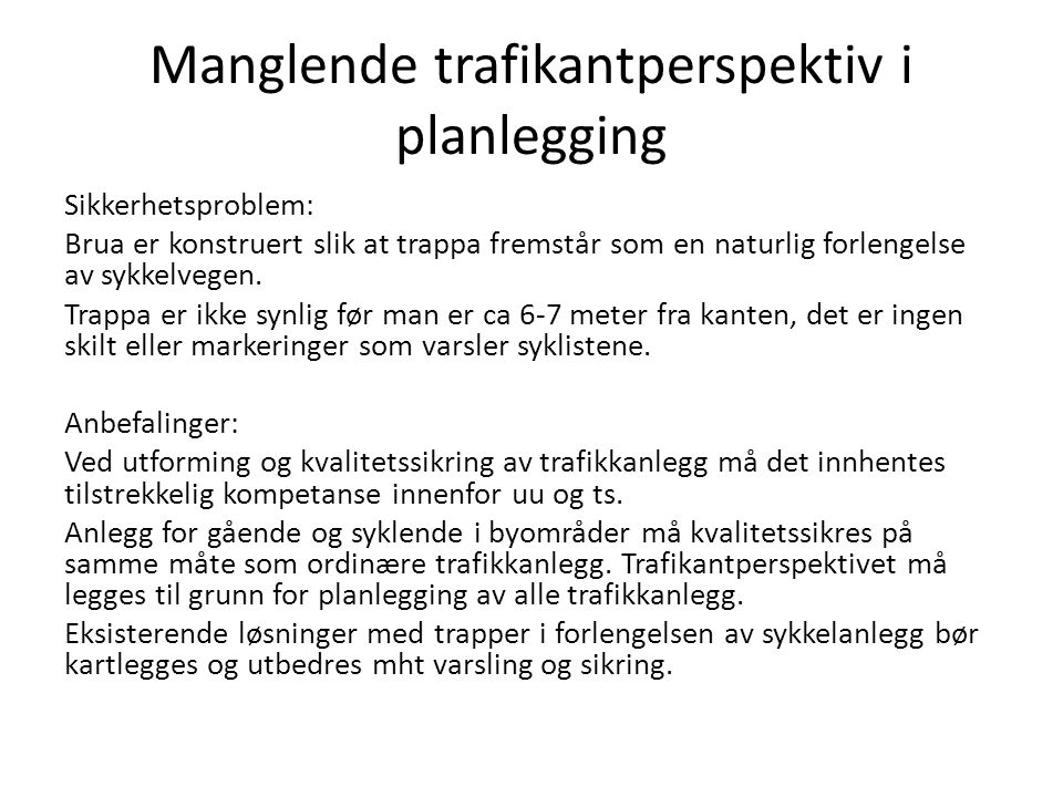 Manglende trafikantperspektiv i planlegging